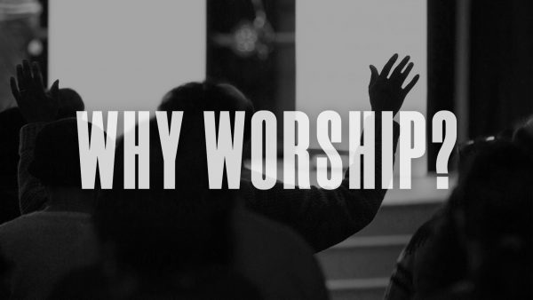 Why Worship? Image
